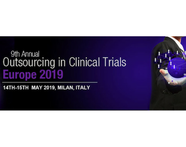 Outsourcing in Clinical Trials Europe, Milan, Italy. 14th – 15th May 2019.